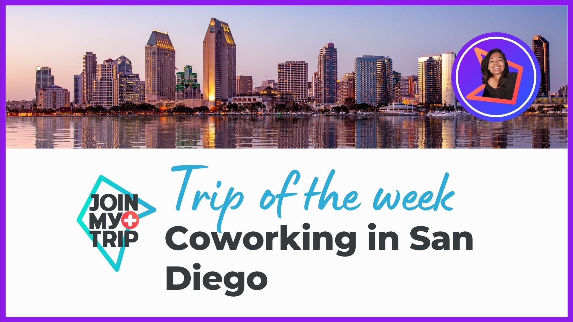 Coworking in San Diego on the trip of the week show.