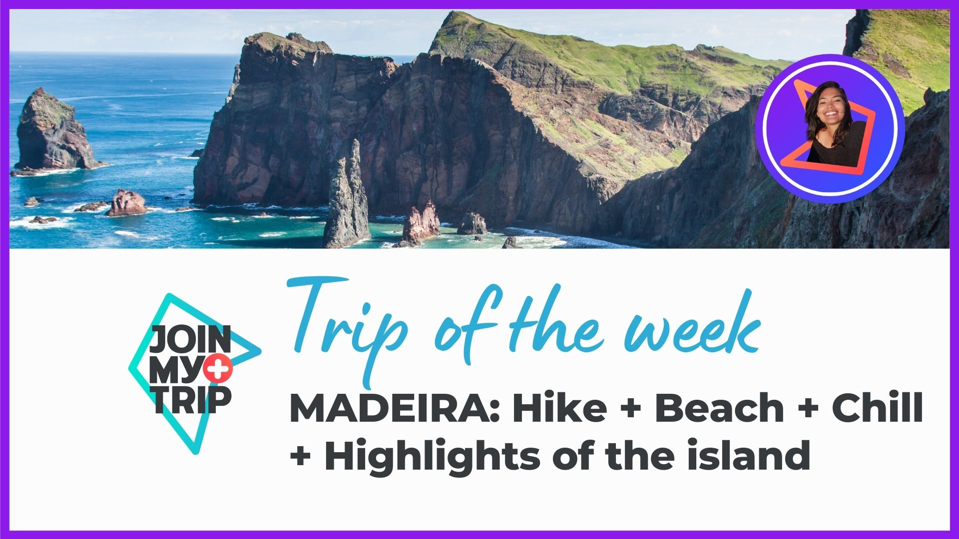 Madeira hike, beach and chill on the trip of the week show.